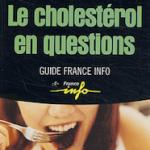 Le colesterol en questions